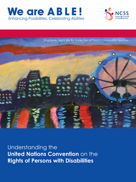 Understanding the United Nations Convention on The Rights of Persons with Disabilities